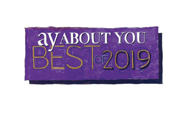 Ay S Best Of 2019 Ay Magazine