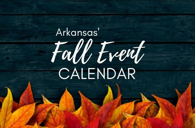 Arkansas Fall Event Calendar Ay Magazine